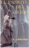 El espíritu del Aikido - Kisshomaru Ueshiba [10 MB | PDF | Español]